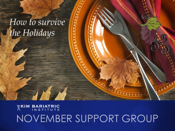November Support Group Kim Bariatric Institute