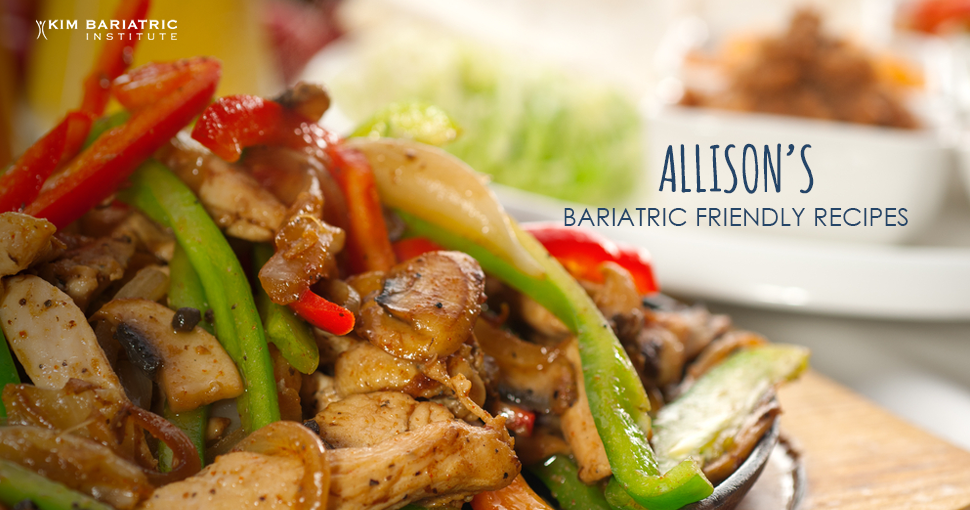 Healthy_Fajitas_Bariatric_Friendly_Weight_Loss