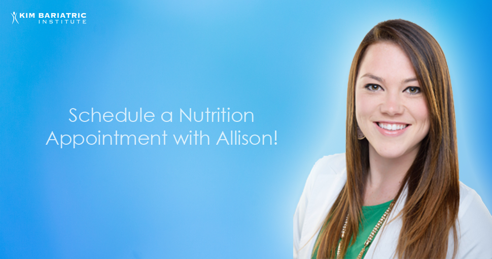 KimBariatric_Nutrition_Appointment_Allison