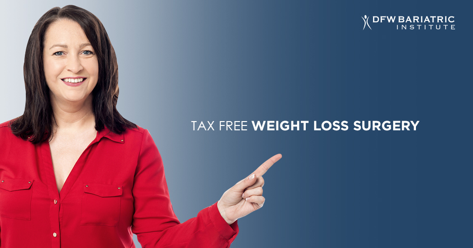 Tax Free Weight Loss Surgery