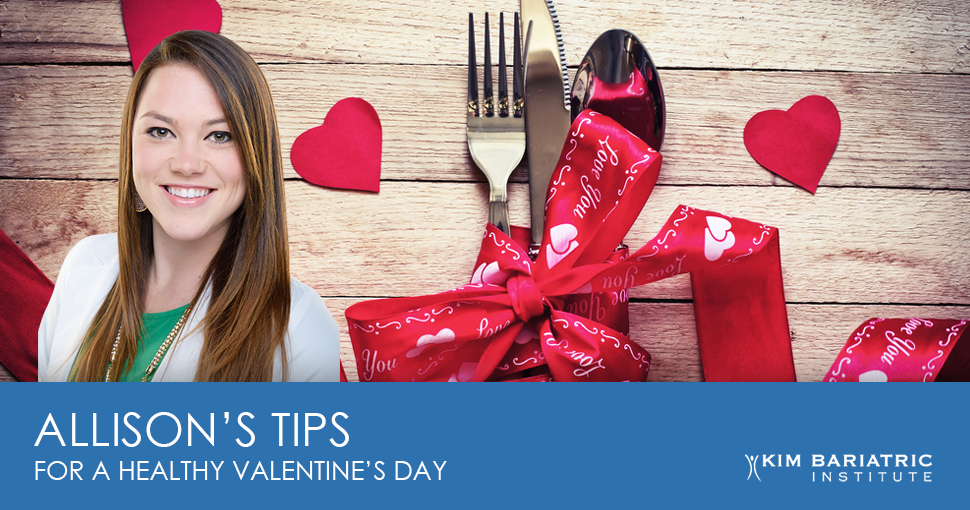 Kim_Bariatric_Institute_Dietician_Allisons_Tips_Valentines_Day_FB