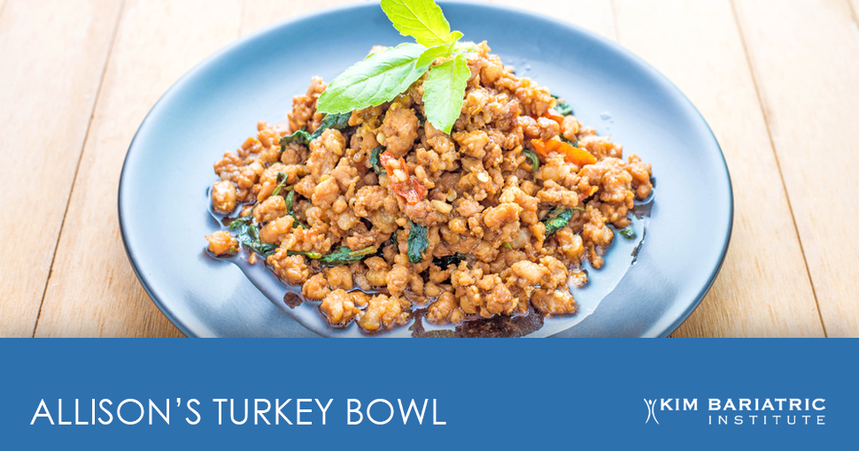 Kim_Bariatric_WLS_Dallas_Bariatric_Recipes_Turkey_Bowl_FB_v3