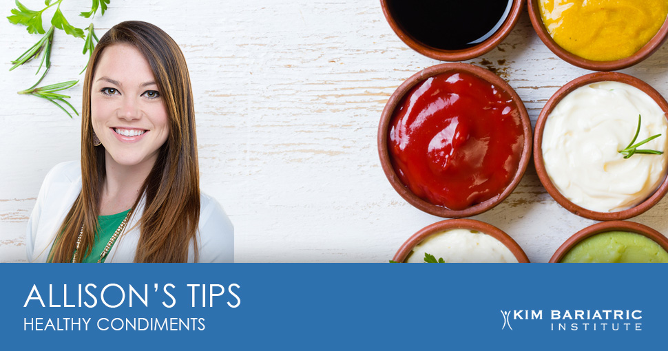 Kim_Bariatric_Dietitian_Tips_WLS_Healthy_Condiments