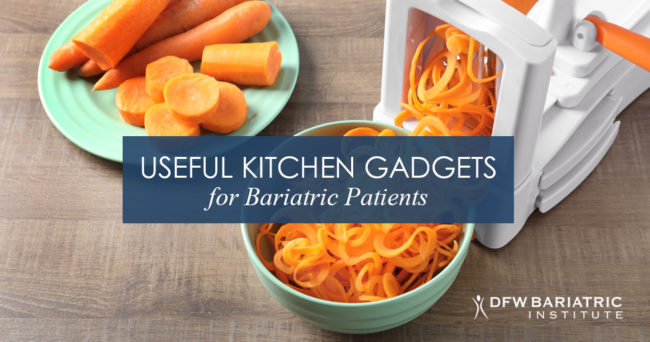 Try these useful kitchen gadgets for bariatric patients!